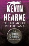 The Grimoire of the Lamb - Kevin Hearne