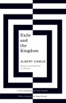 Exile and the Kingdom - Albert Camus