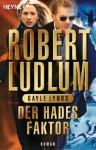 Der Hades-Faktor: Roman (German Edition) - Robert Ludlum, Gayle Lynds