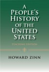 A People's History of the United States: Teaching Edition - Howard Zinn