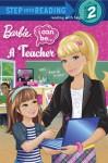 I Can Be a Teacher (Barbie) - Mary Man-Kong, Golden Books