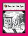 A Guide for Using Harriet the Spy: In the Classroom - Dona Herweck Rice