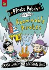 Pirate Patch and the Abominable Pirates. Rose Impey, Nathan Reed - Rose Impey, Nathan Reed