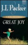 Great Joy: A 31-Day Devotional - J.I. Packer