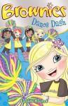 Brownies: Dance Dash - Caroline Plaisted