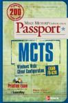 MCTS Windows Vista Client Configuration Passport (Exam 70-620) [With CDROM] - Brian Culp