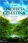A Profecia Celestina: Um Guia Experimental - James Redfield, Carol Adrienne