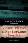 Mammoth Books presents Missing Persons and Mysterious Deaths - Jon E. Lewis