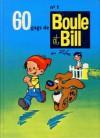 60 gags de Boule et Bill n°1 - Jean Roba