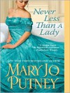 Never Less Than a Lady (Lost Lords #2) - Mary Jo Putney