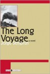 The Long Voyage - Jorge Semprún, Richard Seaver