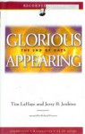 Glorious Appearing: The End of Days (Left Behind, Book 12) - Tim LaHaye, Jerry B. Jenkins