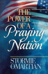 The Power of a Praying Nation - Stormie Omartian