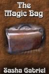 The Magic Bag - Sasha Gabriel