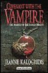 Covenant with the Vampire - Jeanne Kalogridis