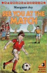 See You at the Match - Margaret Joy, Thelma Lambert
