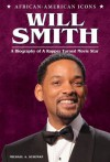 Will Smith (African-American Icons) - Michael A. Schuman