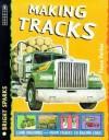 Making Tracks (Bright Sparks) - Steve Parker