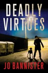 Deadly Virtues - Jo Bannister