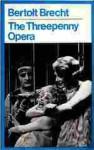 The Threepenny Opera - Bertolt Brecht, Hugh MacDiarmid