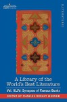 A Library of the World's Best Literature - Ancient and Modern - Vol.XLIV (Forty-Five Volumes); Synopses of Famous Books - Charles Dudley Warner