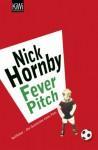 Fever Pitch: Ballfieber - Die Geschichte eines Fans - Nick Hornby, Marcus Geiss, Henning Stegelmann