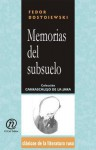 Memorias del subsuelo (Coleccion Clasicos De La Literatura Rusa Carrascalejo De La Jara) - Fyodor Dostoyevsky