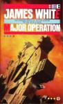 Major Operation - James White