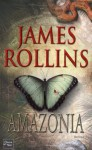 Amazonia (Thriller) (French Edition) - James Rollins, Leslie Boitelle