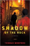 The Shadow of the Rock - Thomas Mogford