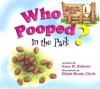Who Pooped in the Park? Glacier National Park: Scat and Tracks for Kids - Gary D. Robson
