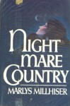 Nightmare Country - Marlys Millhiser