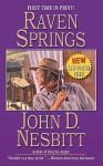 Raven Springs - John D. Nesbitt