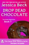 Drop Dead Chocolate (The Donut Mysteries) - Jessica Beck