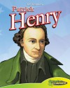 Patrick Henry [With Hardcover Book] - Rod Espinosa