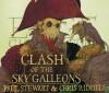 Clash of the Sky Galleons (Edge Chronicles) - Paul Stewart, Chris Riddell, Alex Jennings
