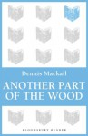 Another Part of the Wood - Denis Mackail