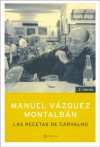 Las Recetas de Carvalho - Manuel Vázquez Montalbán