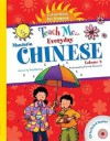 Teach Me Everyday Chinese, Volume 2: Celebrating the Seasons - Judy Mahoney, Patrick Girouard