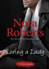 Luring A Lady (Stanislaskis) - Nora Roberts