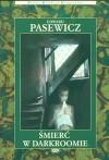 Śmierć w darkroomie - Edward Pasewicz