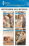 Harlequin American Romance September 2013 Bundle: Callahan Cowboy TripletsA Navy Seal's Surprise BabyHome to WyomingHaving the Cowboy's Baby - Tina Leonard, Laura Marie Altom, Rebecca Winters, Trish Milburn