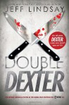 Double Dexter (Audio) - Jeff Lindsay