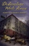 Destination White House: Barney's Incredible Journey - Robin Burk