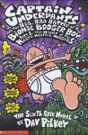 The Big, Bad Battle of the Bionic Booger Boy (Captain Underpants) - Dav Pilkey