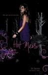 Hot Mess - Ed Decter, Laura J. Burns