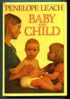 Baby And Child - Penelope Leach