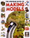 Making Models - Ray Gibson, Kathy Gemmell