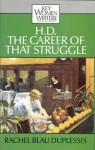 H.D., The Career Of That Struggle - Rachel Blau DuPlessis