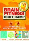 Brain Fitness Boot Camp: Demanding: Mental Assault Course - Tim Dedopulos